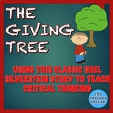 Using The Giving Tree by S. Silverstein to Think Critically