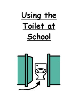 Using The Toilet At School Social Story (Poo)