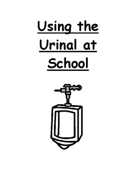 Using The Urinal At School Social Story (Boys, Pee)