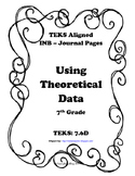 Using Theoretical Data INB TEKS 7.6D