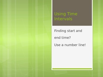 Using Time Intervals