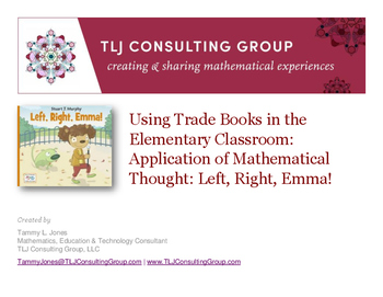Using Trade Books in the Elem CR: App of Mathematical Thought: Left Right Emma