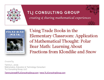 Using Trade Books in the Elem CR: App of Mathematical Thought: Polar Bear Math