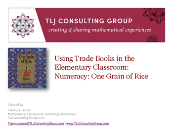 Using Trade Books in the Elementary Classroom: Numeracy: One Grain of Rice
