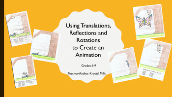 Using Translations, Reflections and Rotations to Create an Animation