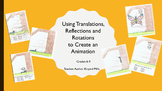 Create an Animation with Translations, Reflections & Rotations (DIGITAL & PRINT)