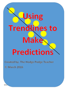 Using Trend Lines to Make Predictions