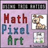 Using Trig Ratios - Math Pixel Art Digital Activity - Dog