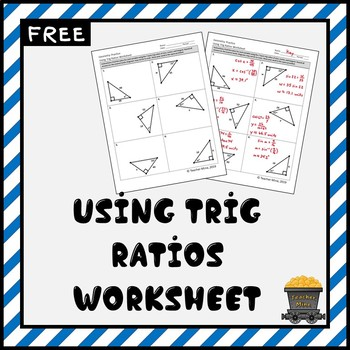 Using Trig Ratios Practice Worksheet FREE By Teacher Mine