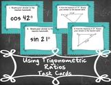 Using Trigonometric Ratios - Task Cards