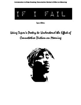 "Using Tupac Shakur's Poem, ""If I Fail"" to Analyze Connotative Diction"