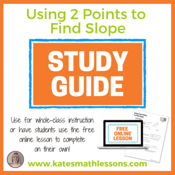 Using Two Points to Find Slope Study Guide
