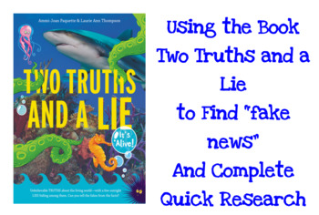 """Using """"Two Truths and a Lie"""" to Find Fake News and Guide Quick Research"""