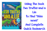 """Using """"Two Truths and a Lie"""" to Find Fake News and Guide Q"""