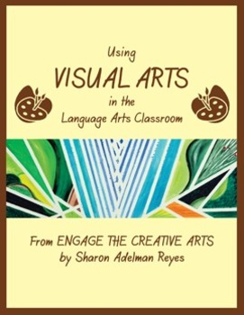 Using Visual Arts in the Language Arts Classroom