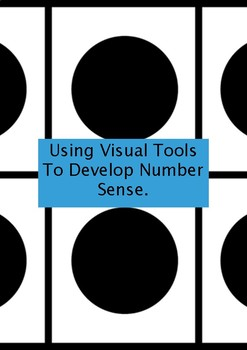 Using Visual Tools To Develop Number Sense