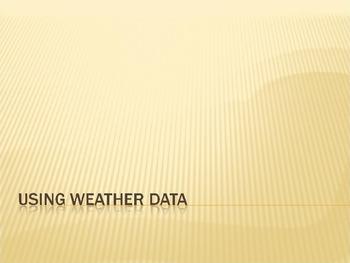 Using Weather Data