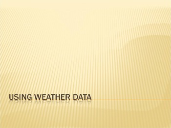 Using Weather Data