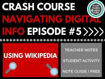 Using Wikipedia: Crash Course Navigating Digital Information #5