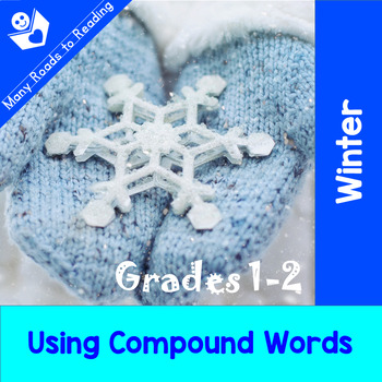 Using Winter Compound Words: Grades 1-2