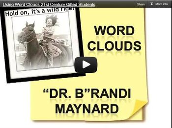Using Word Clouds (Wordle) to engage 21st century gifted learners