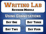 Using Word Connotations - Writing Lab Revision Module