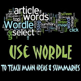 Using Wordle to teach Main Idea & Summaries
