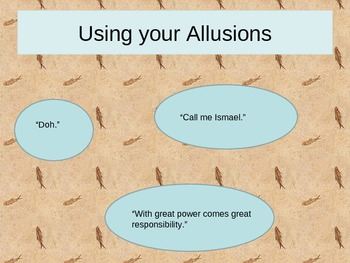 Using Your Allusions -- interactive allusion Powerpoint presentation