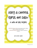 Using a Comma, Ellipsis, or Dash for a Pause or Break:  A Week of Bell Ringers
