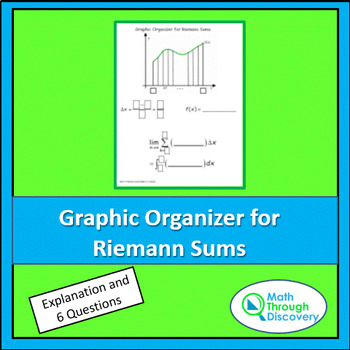 Calculus:  Using a Graphic Organizer to Write a Riemann Sum