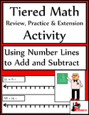 Using a Number Line to Add and Subtract Tiered Math Activity