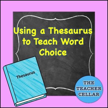 How To Use A Thesaurus Worksheets Teaching Resources TpT