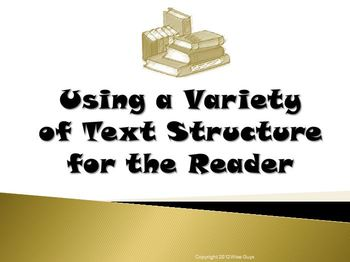Using a Variety of Text Structures Reading Strategy PowerPoint