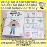 Using an Appropriate Voice: An Interactive Behavior Story