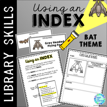 Library Skills: Index in the School Library Media Center: Bat Theme