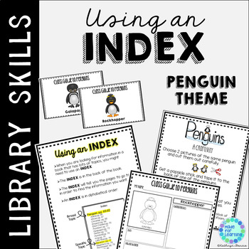 Index Skills in the School Library Media Center Penguin Theme