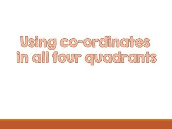 Using co-ordinates in all four quadrants