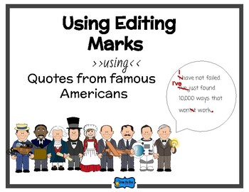 Using editing marks with quotes from famous Americans