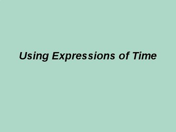 Using expressions of time