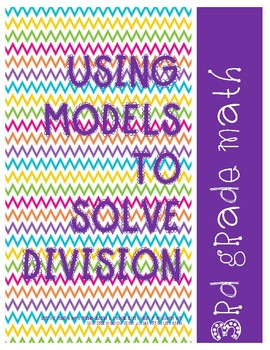 Using models to solve division
