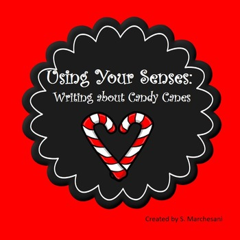 Using the Senses when Writing about Candycanes