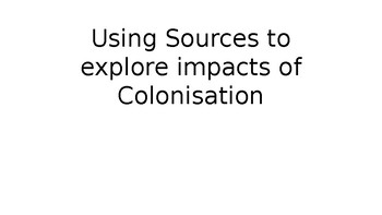 Using sources to explore Australian contact and colonisation.