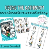 Using the Bathroom - Interactive Social Stories