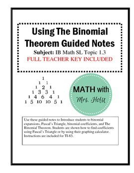 Using the Binomial Theorem Guided Notes