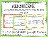 Using the Break Apart Method to Find the Sum (Google Forms and Distant Learning)