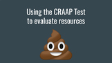 Using the CRAAP Test To Evaluate Resources