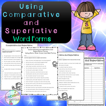 Using the Comparative and Superlative Forms