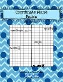 Using the Coordinate Plane ~Basics