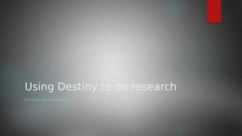 Using the Destiny OPAC to do research