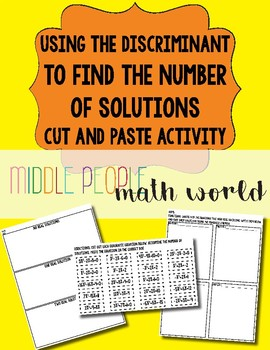 Using the Discriminant to Find the Number of Solutions Cut and Paste Activity